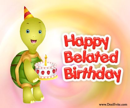 Best belated happy birthday images anniversary