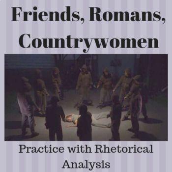 Friends Romans Countrywomen Practice With Rhetorical Analysis