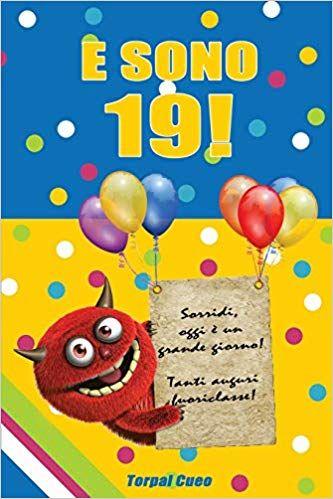 Scarica Libro Gratis E Sono 19 Un Libro Come Biglietto Di Auguri