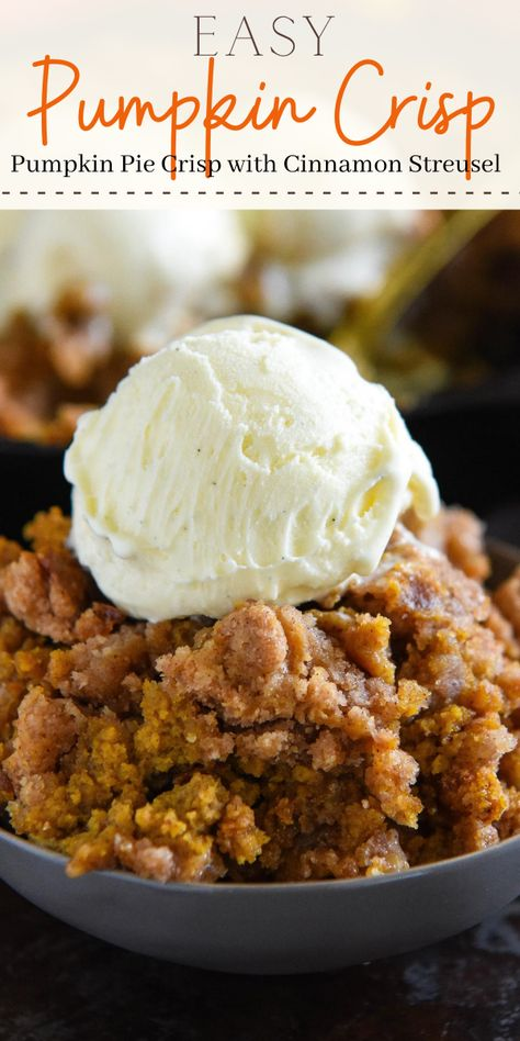 This easy Pumpkin Pie Crisp is made with a creamy pumpkin pie filling and a crunchy golden cinnamon streusel topping! Serve it warm with ice cream! #PumpkinPieCrisp #PumpkinCrisp #Pumpkin #PumpkinRecipes #PumpkinCobbler #PumpkinDesserts #FallRecipes #FallDesserts #Cobbler