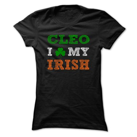 CLEO STPATRICK DAY - 0399 ® Cool Name Shirt !If you are CLEO or loves one. Then this shirt is for you. Cheers !!!STPATRICK xxxCLEO CLEO