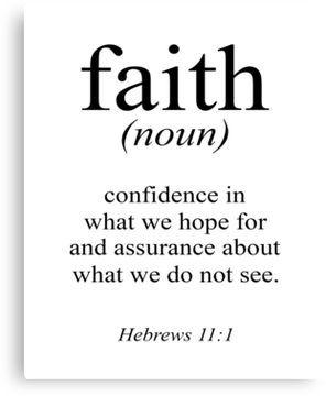 Hebrews 11:1 Faith Definition Black & white Bible verse Canvas Print