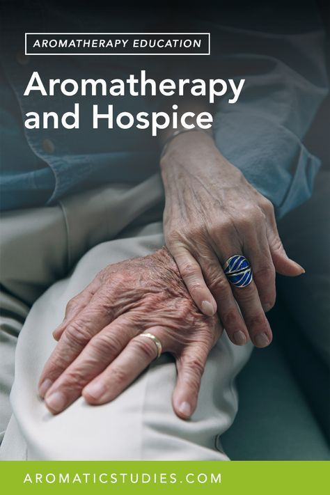 Aromatherapy and My Experience with Hospice Patients