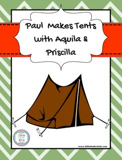 Paul makes tents with Aquila and Priscilla lesson, printable banner and more…