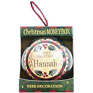 Personalised Money Box Bauble - Hannah