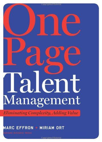 One Page Talent Management: Eliminating Complexity, Adding Value by Marc Effron http://www.amazon.com/dp/1422166732/ref=cm_sw_r_pi_dp_zv6cxb0NY4ZMN