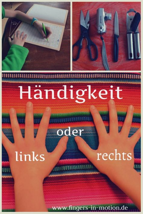Rechts oder links? Wie kann ich Kinder in ihrer Händigkeit unterstützen? Linkshänder, Rechtshänder - worauf sollte ich achten?