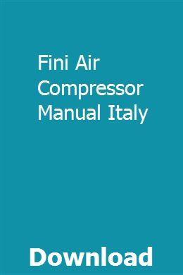 Fini Air Compressor Manual Italy Manual Compressor Air Compressor