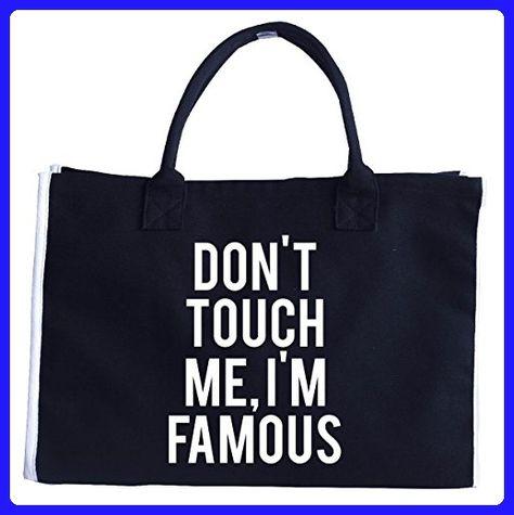 3ee79da7c381c7 Don T Touch Me I M Famous Sassy Brat Youtube Creator - Tote Bag - Top  handle bags (*Amazon Partner-Link)