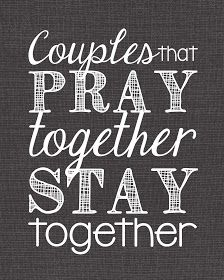 Couples That Pray Together Stay Together. The divorce rate for christian couples who daily pray together is less than one percent! God strengthens the relationship and keeps the three stranded cord strong, thank you Lord.