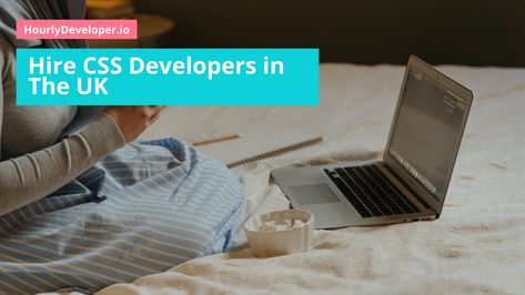 Hire CSS Developers in the UK