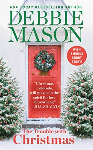 Welcome To Christmas 2020 The Trouble with Christmas: The Feel Good Holiday Read that