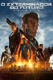 Filme O Exterminador Do Futuro Genesis Completo Dublado E Legendado Exterminador Do Futuro Filmes Exterminador