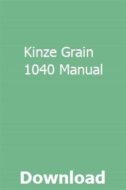 Kinze Grain 1040 Manual Owners Manuals Unimog Manual
