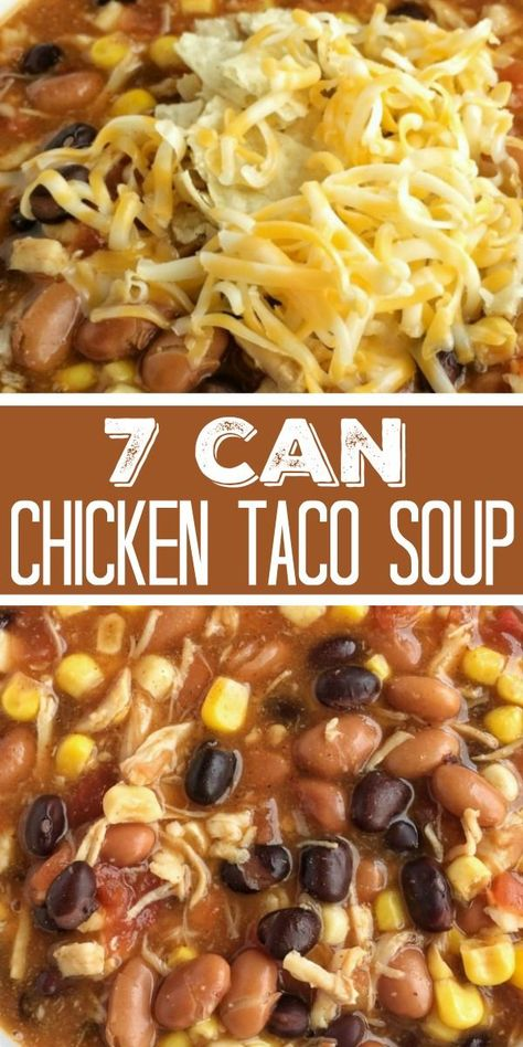 7 Can Chicken Taco Soup 7 Can Soup Taco Soup Easy Dinner Recipe Dinner does not get any easier than this 7 can chicken taco soup Dump 7 cans into a pot plus some seas. Can Chicken Recipes, Easy Soup Recipes, Mexican Food Recipes, Ww Taco Soup Recipe, 5 Can Taco Soup Recipe, Pioneer Woman 7 Can Soup Recipe, Tortilla Soup Recipes, 8 Can Soup, Recipes