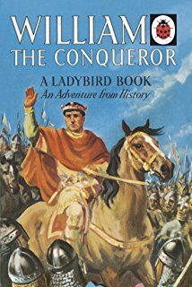 William The Conqueror A Ladybird Adventure From History Book Ladybird Histories Ladybird Books Books History Books