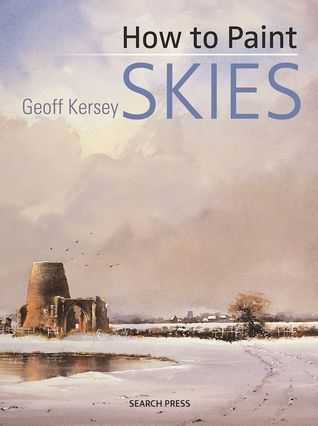 Download Pdf How To Paint Skies By Geoff Kersey Free Epub Mobi