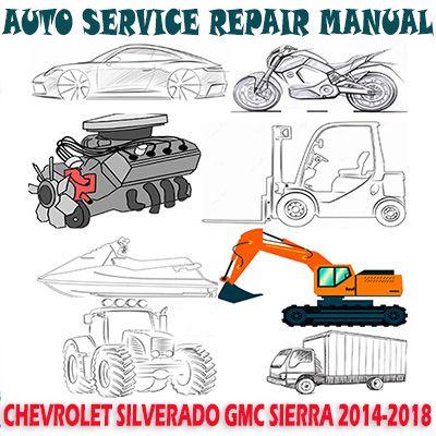 Chevrolet Silverado Gmc Sierra 2014 2018 Workshop Service Repair Manual Pdf Download In 2021 Repair Manuals Repair Engine Control Unit