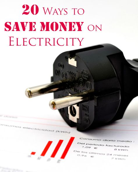20 Ways to Save Money on Electricity