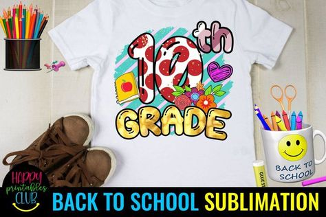 Back to School Sublimation Designs-First Day of School Shirt