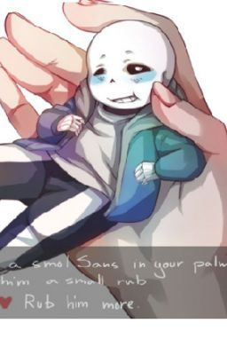 tiny sans X reader oneshots! - homework | Sans and reader
