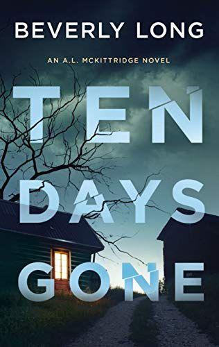 Linda Dossett Recommends Ten Days Gone In 2020 Ten Beverly Novels
