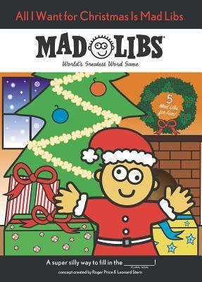 Download Pdf All I Want For Christmas Is Mad Libs By Unknown Free Epub Mobi Ebooks Christmas Mad Libs Mad Libs Holiday Books