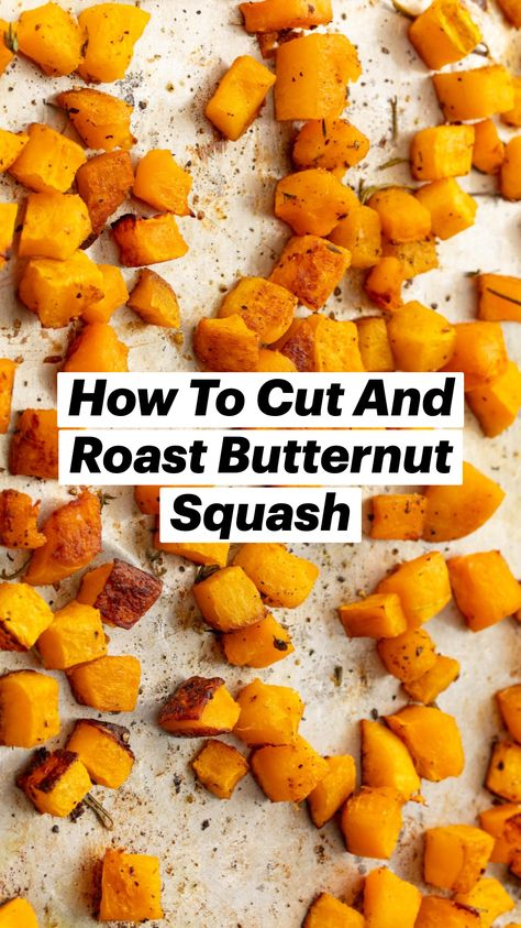 How To Cut And Roast Butternut Squash