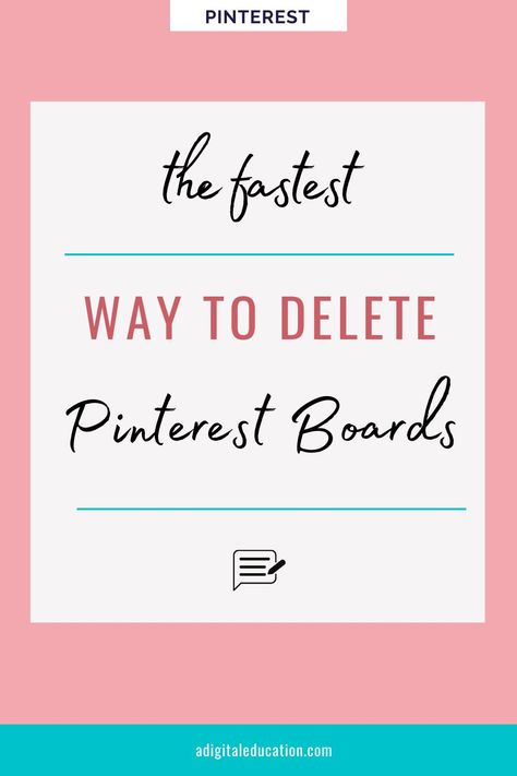 The Easy Way To Delete Pinterest Boards