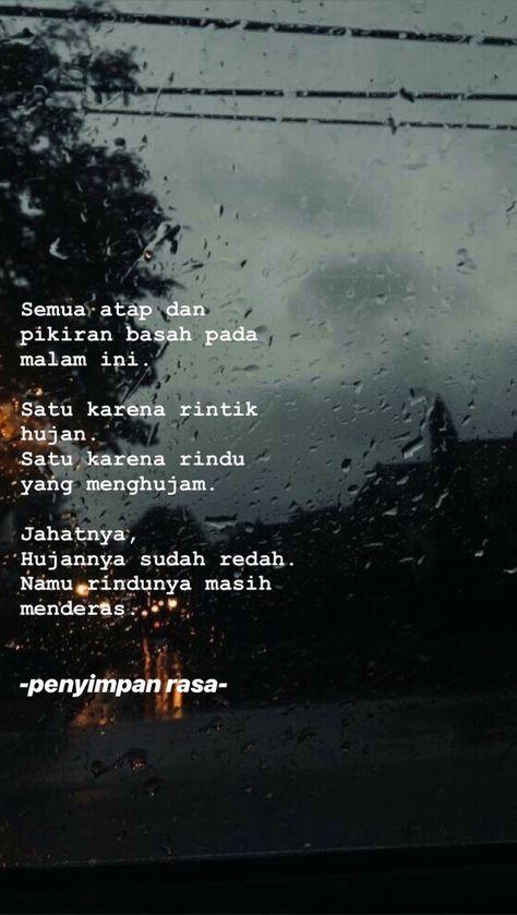 ideas quotes hujan quotes rindu rain quotes