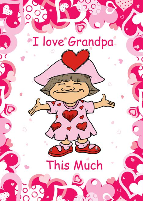 Valentine Rsquo S Day To Grandpa From Girl Card Ad Sponsored Day Rsquo Valentine Card Cards I Love Daddy I Love Mommy
