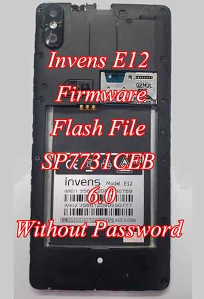 INVENS E12 FIRMWARE FLASH FILE 6 0 WITHOUT PASSWORD from