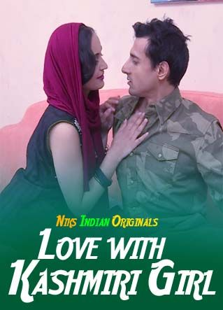 18+ Love With Kashmiri Girl (2020) NiksIndian Short Film 720p HDRip 300MB Download