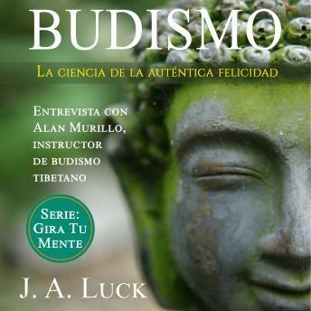 Budismo La Ciencia De La Auténtica Felicidad Audio Books Audiobooks Author