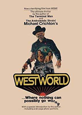 Pin By Elizabeth Auter On P A G E T U R N E R S Westworld Book Michael Crichton Westworld