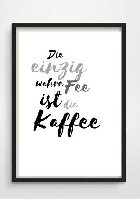 *Die einzig wahre Fee ist die Kaffee*     Schöner Typo Print für Eure Wände oder zum Verschenken.   Gerne gehen wir auf Extra-Wünsche ein. Den Druck gibt es außerdem in Din A3 für 16,90 €.  Schreibt uns einfach eine Mail mit Eurer Anfrage!   Die Bilder sind ein Serviervorschlag von