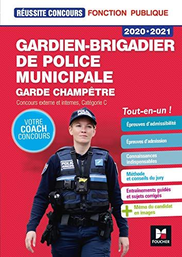 Telecharger Reussite Concours Gardien Brigadier De Police Municipale 2020 2021 Preparation Complete Franca Police Municipale Telechargement Livres A Lire