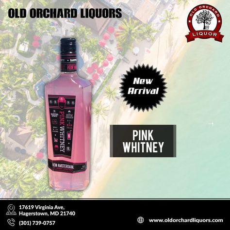 New Arrival Pink Whitney September 2019 New Arrival Old Orchard Liquors The Pink Whitney Was Born From An Organi In 2020 Wine And Spirits Store Liquor Beer Shop