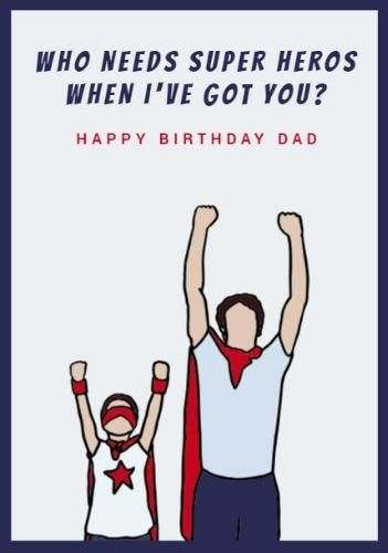 A Cute Happy Birthday Dad Card Template With An Illustration Of Superheroes On A Light Background Happy Birthday Dad Happy Birthday Dad Cards Dad Cards