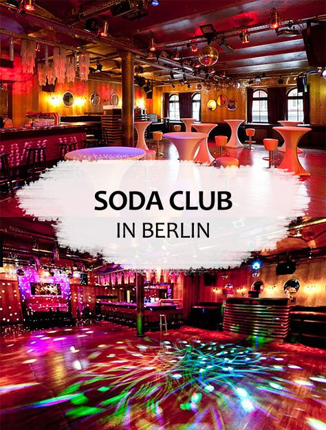 ᐅ Soda Club Berlin Preise Bilder Offnungszeiten Berlin Bilder Reisen