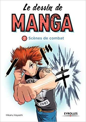 Le Dessin De Manga Vol 7 Scenes De Combats Pdf Gratuit