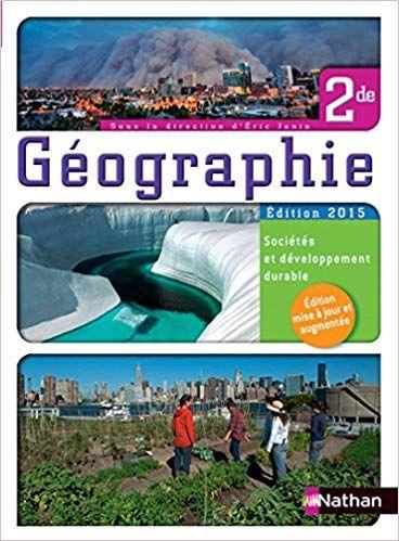 Telecharger Geographie 2nde Societes Et Developpement Durable Livre De L Eleve Livre Gratuit Pd Developpement Durable Geographie Livre