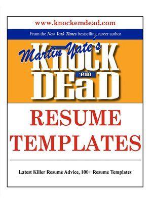 Knock Em Dead Martin Yate Pdf Download Resume Templates Resume Advice Resume