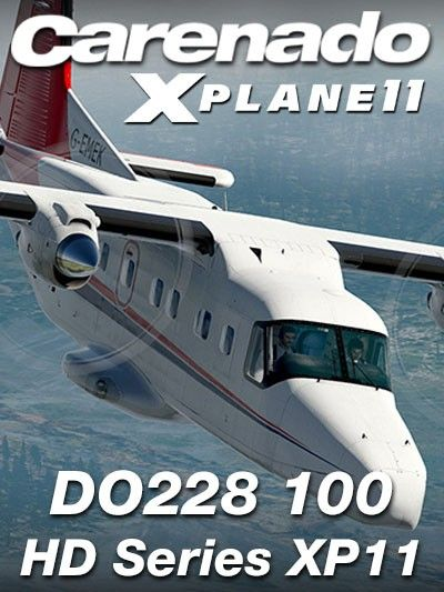 CARENADO : DO228 100 HD Series XP11 Special Features Version 1 1