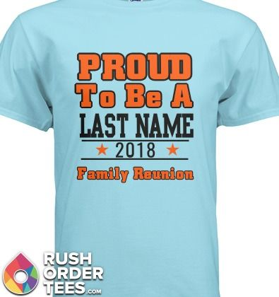 Family Reunion Custom T-Shirt Design Ideas. #familyreunion ...