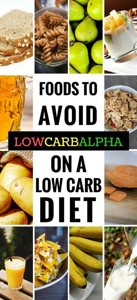 13 Foods To Avoid On A Low Carb Diet Foods To Avoid No Carb Diets Low Carb Diet