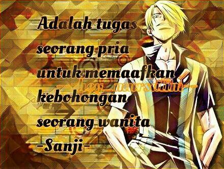 Quotes Of Sanji Anime Onepiece By Rhey Mursalim Dengan Gambar