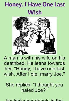 Honey, I Have One Last Wish (Funny Story) - #humor #funny #jokes #lol #fashion