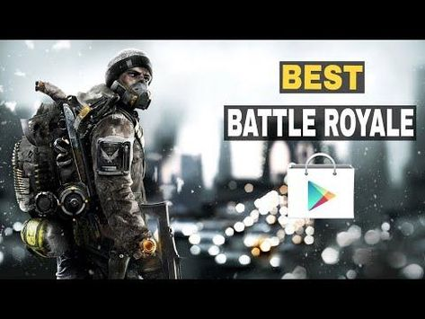 best battle royale games android