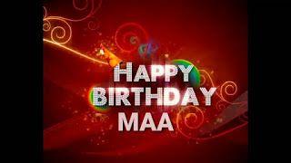 Happy Birthday Maa Whatsapp Status Video Happy Birthday